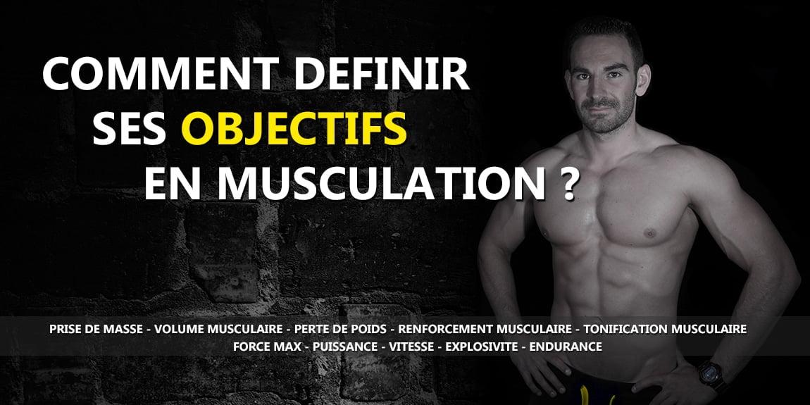 Comment définir un objectif musculation
